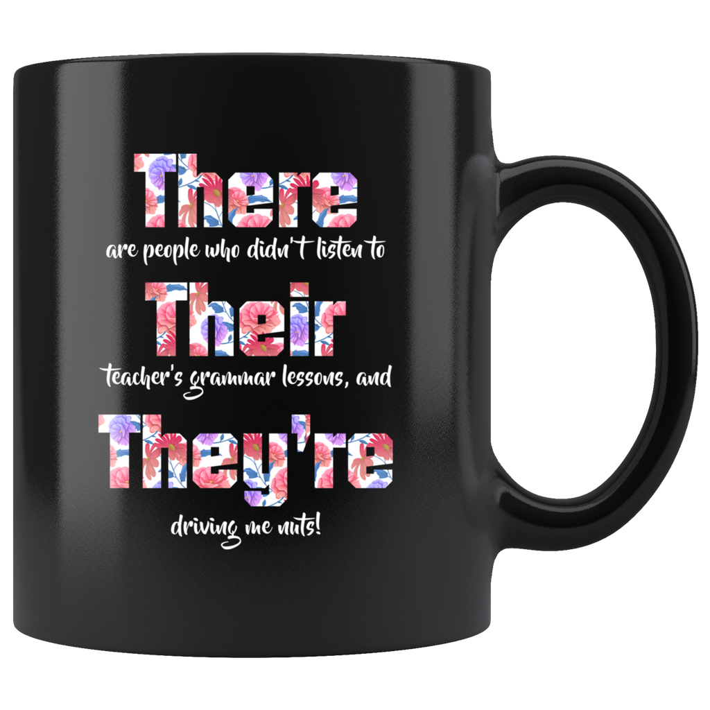 There Their They're English Grammar Funny Teacher Students Mug