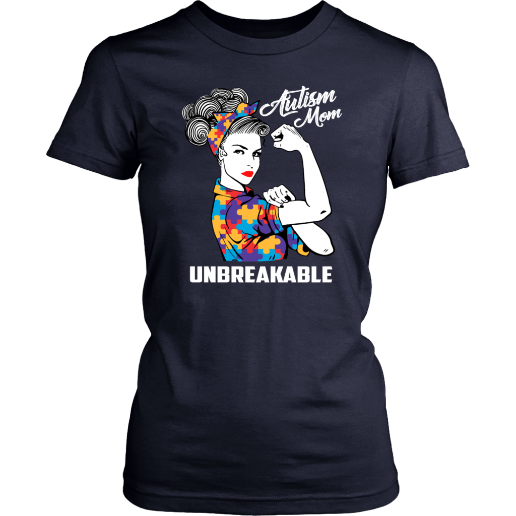 Autism Mom Unbreakable T-Shirt Strong Mom Autism Awareness