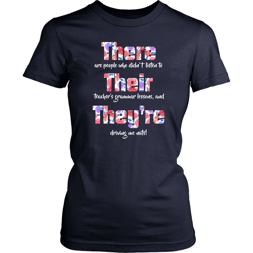 There Their They're shirt English Grammar Funny Teacher Students