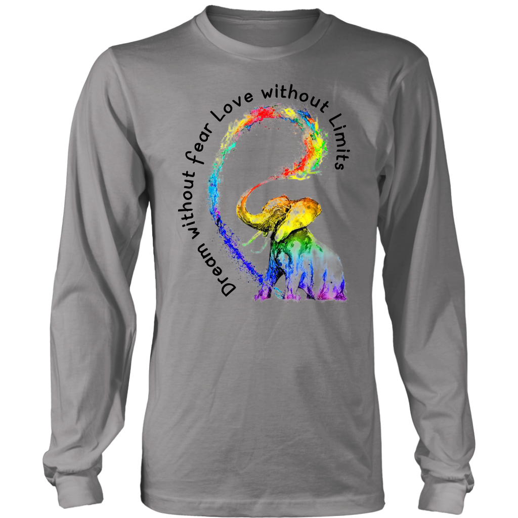 Dream Without Fear Love Without Limits Elephant Rainbow LGBT shirt