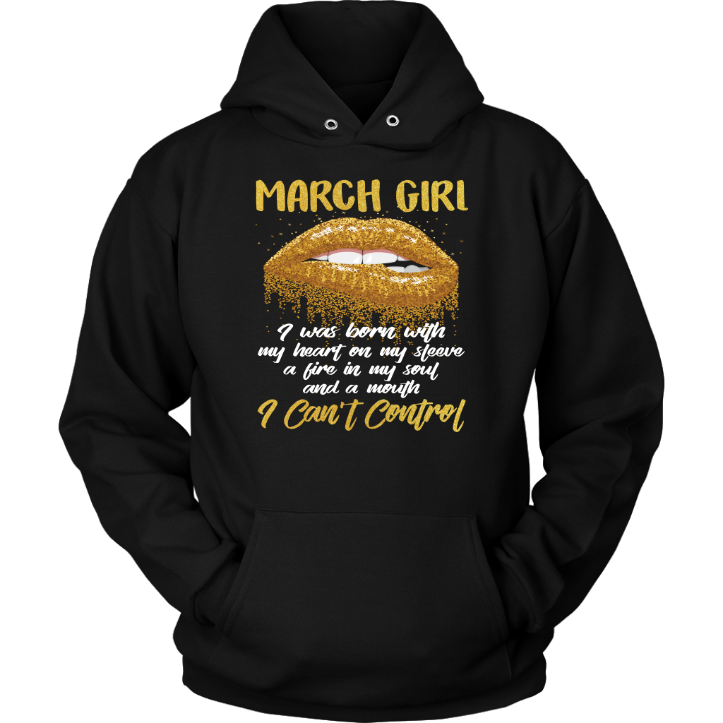 Birthday March Girl I Was Born With My Heart On My Sleeve shirt