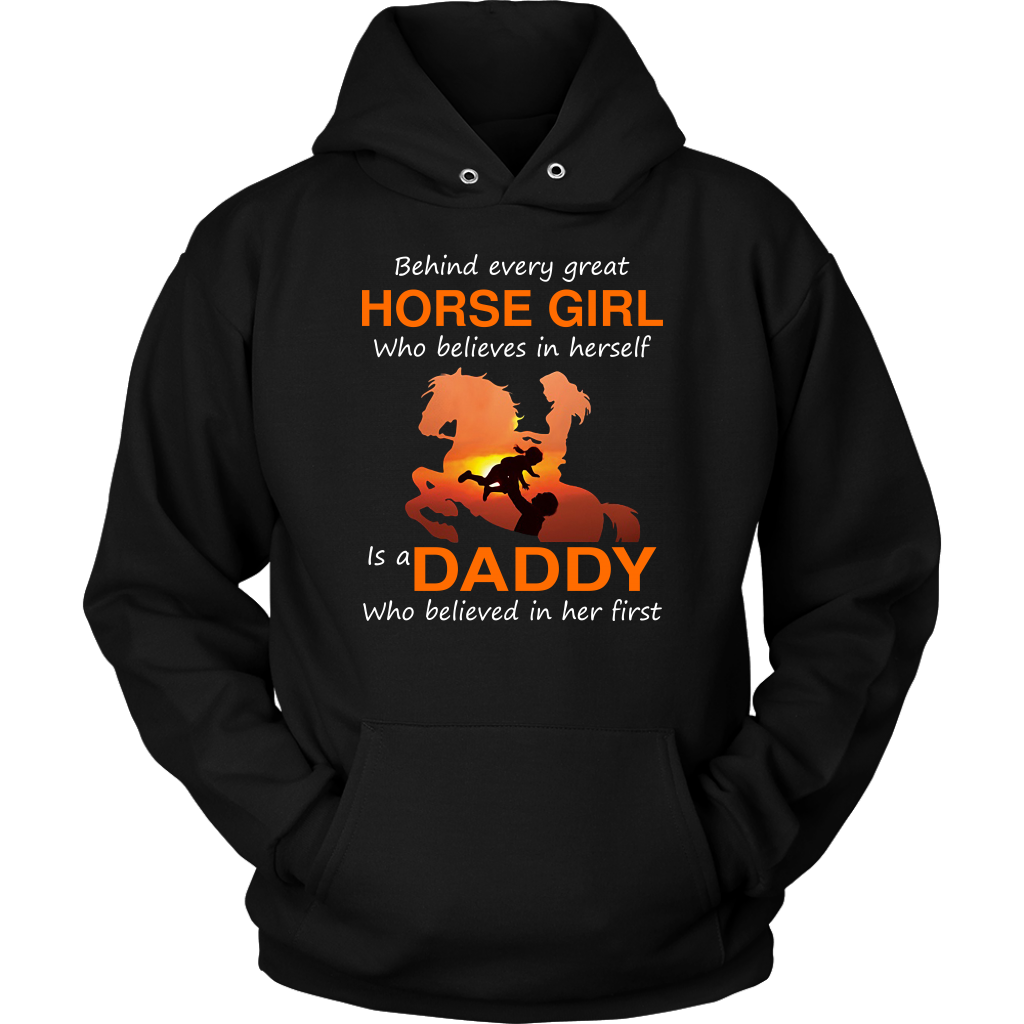 Behind every great horse girl who believes in herself is a daddy who believed in her first shirt
