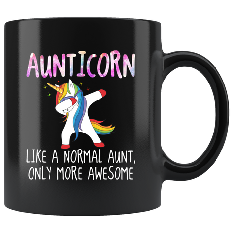 Aunticorn Like a Nomarl Aunt Only More Awesome Dabbing Unicorn Mug Coffee