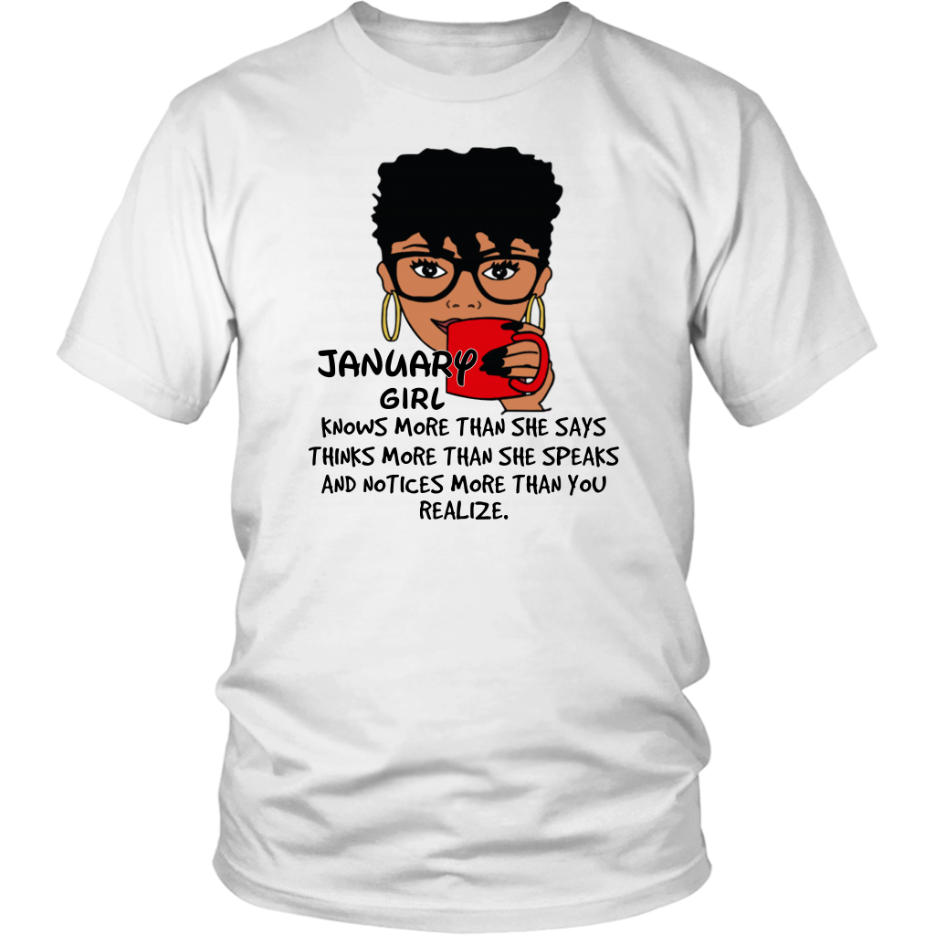 January Girl Knows More Than She Says T Shirt Birthday