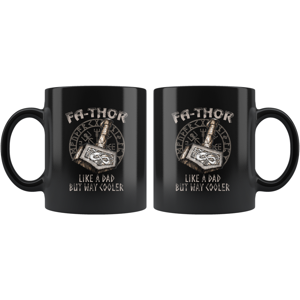 Viking Hammer Fa-Thor Like A Dad But Way Cooler Mug Cup Coffee