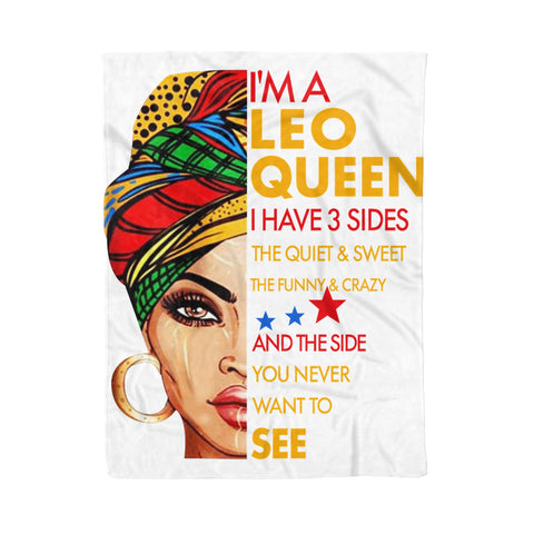 Fleece Blanket I'm A Leo Queen I Have 3 Sides Leo Funny Birthday
