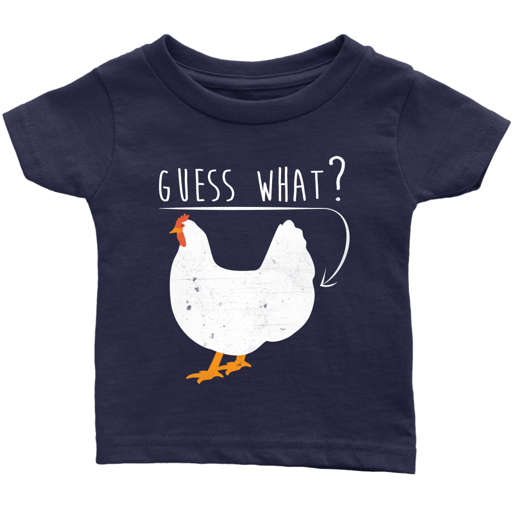 Guess What Chicken Butt Graphic Vintage Kids/Toddler/Infant/Onesies