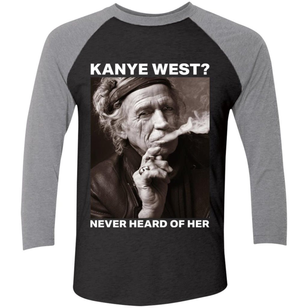 Funny Kanye West Never Heard Of Her shirts