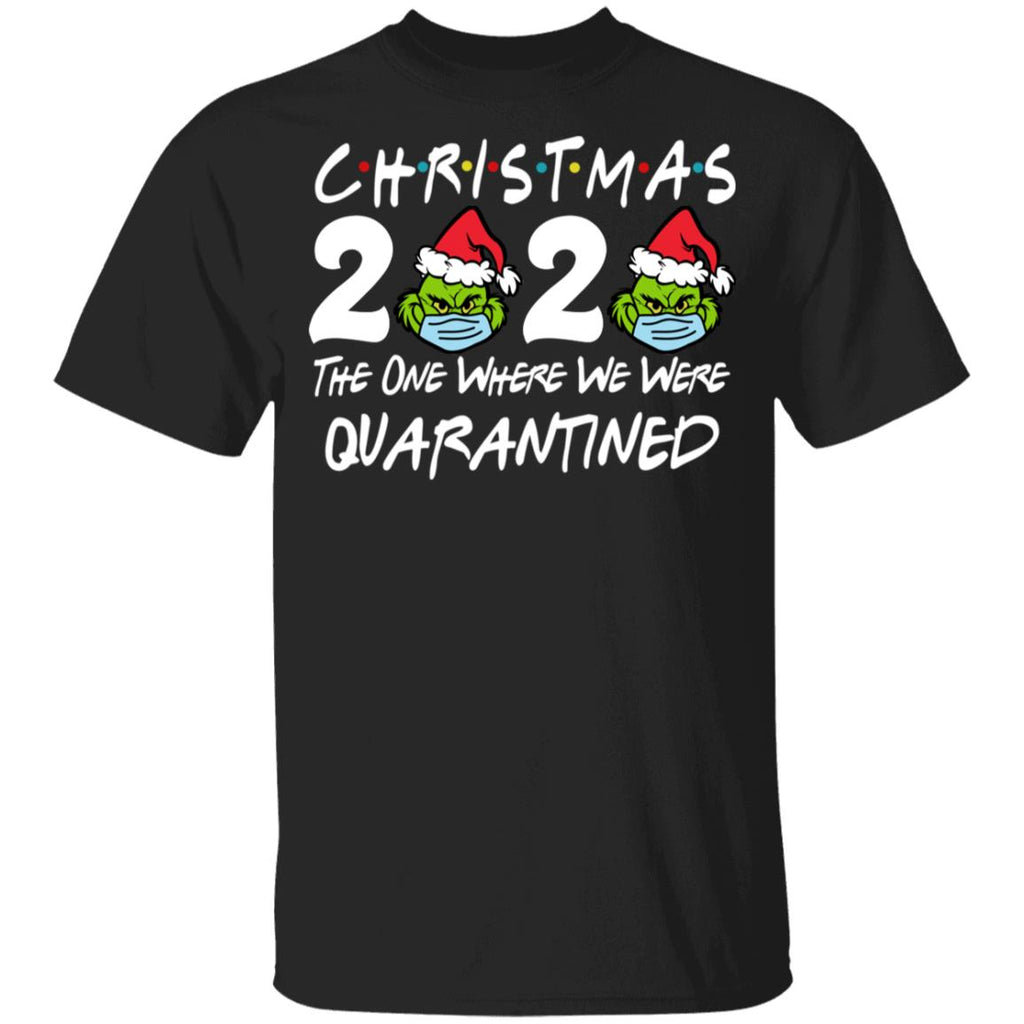 Christmas 2020 Grinch Santa Face Mask The one where we were quarantined shirts