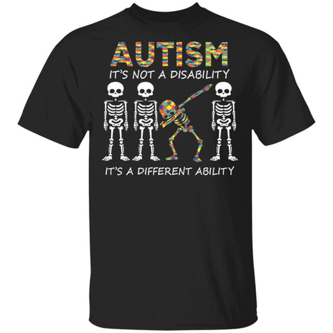 Autism It's Not a Disability It's a Different Ability shirt Funny Dabbing skeleton