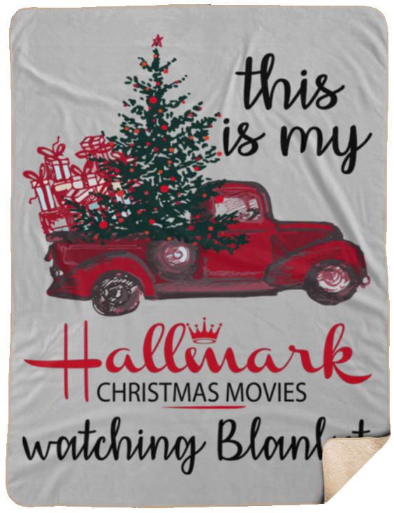 This is My Hallmark Christmas Movie Watching Blanket Sherpa Blanket