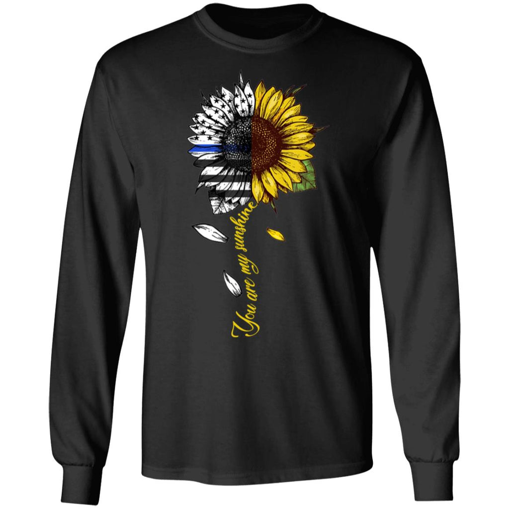 You are my sunshine sunflower police flag shirts