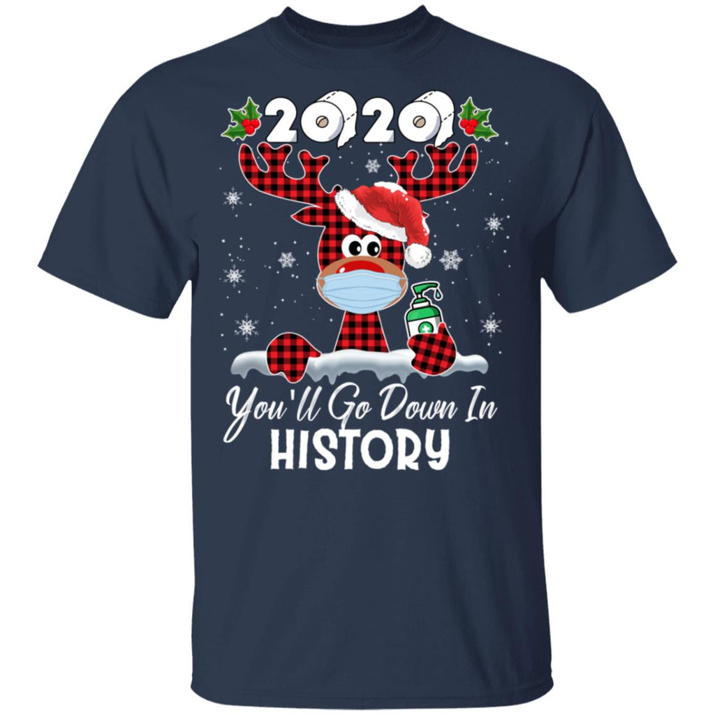 Funny Christmas Reindeer 2020 Toilet Paper you'll go down in history shirts