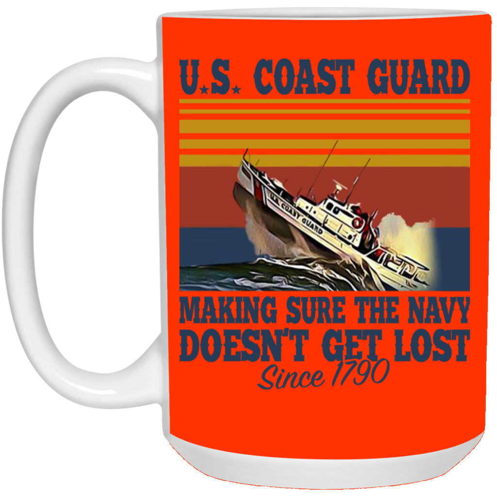 Us Coast Guard Making Sure The Navy Doesn't Get Lost Since 1790 Mug