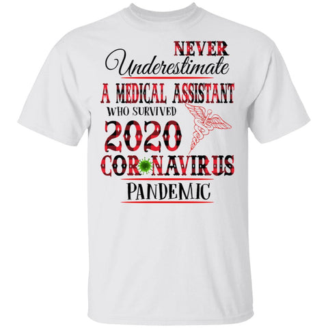 Never Underestimate a Medical Assistant 2020 shirts