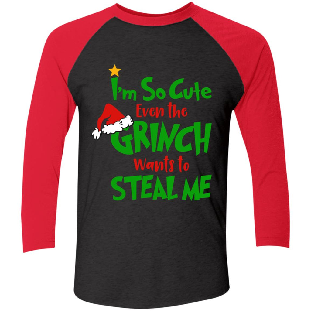 I'm so cute even the grinch wants to steal me shirts