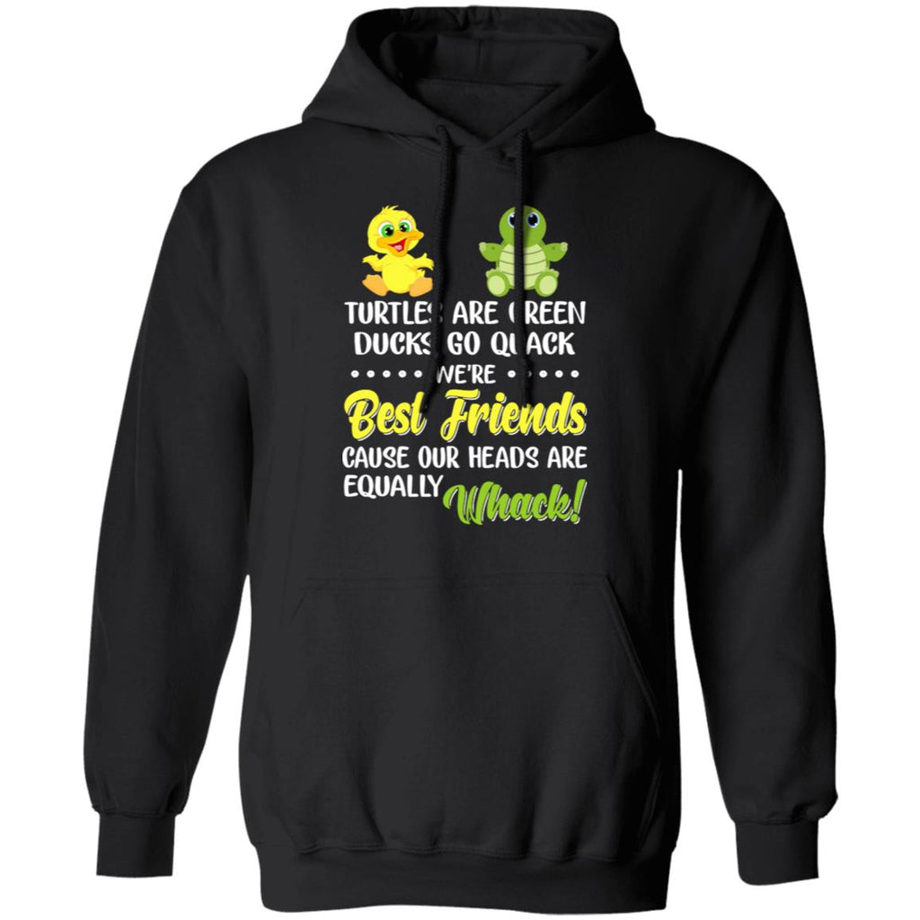 Turtles Are Green Ducks Go Quack We're Best Friends shirts