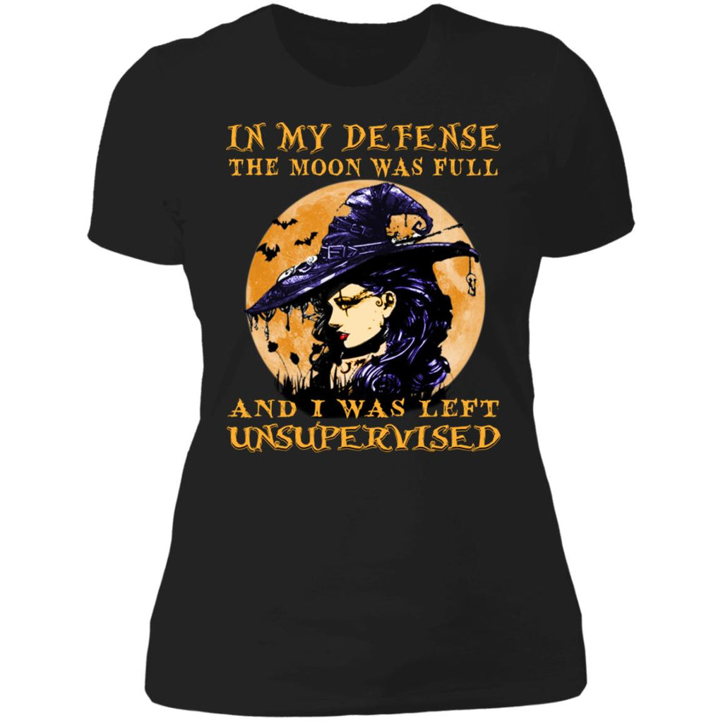 In my defense the moon was full and i was left unsupervised shirts Funny halloween