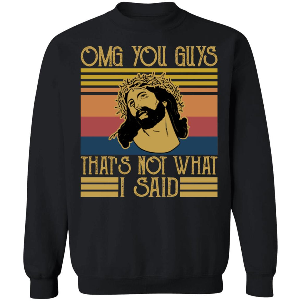 Vintage Jesus Christ OMG You Guys That's Not What I Said shirts