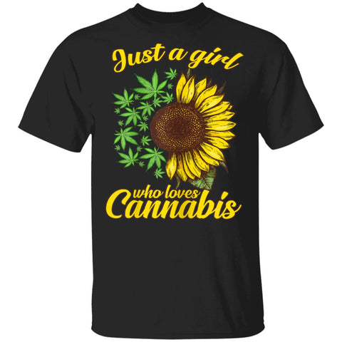 Just A Girl Who Loves Cannabis And Sunflower Shirts