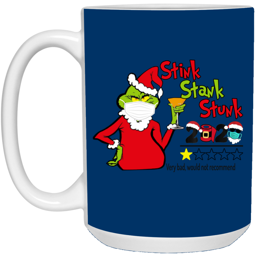 Funny Grinch Stink Stank Stunk 2020 Very Bad Would Not Recommend Christmas 2020 Quarantine Mug