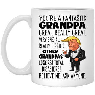 Funny Grandpa Mug Trump You're A Fantastic Grandpa Great Really Great