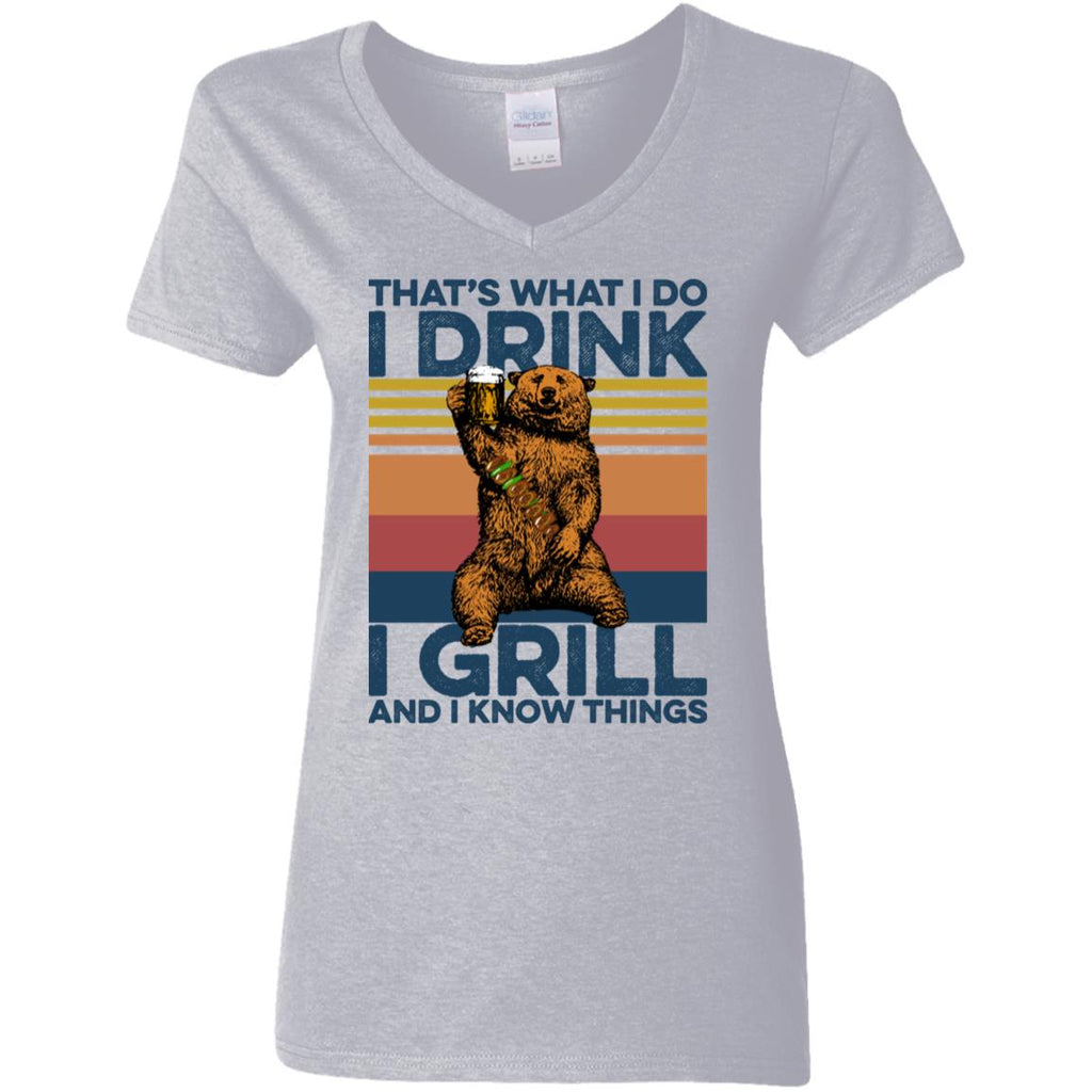 That's What I Do I Drink I Grill And I Know Things Bear shirts