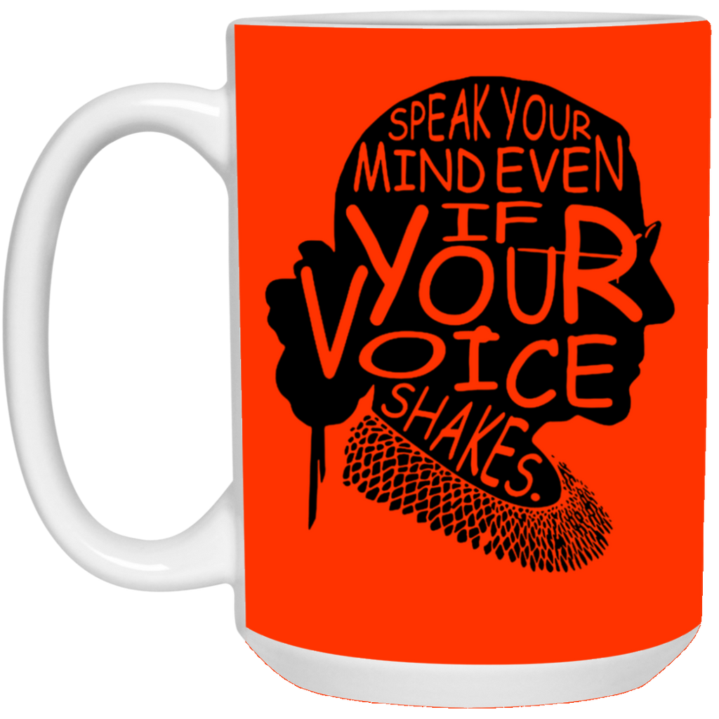 Ruth Bader Ginsburg Speak Your Mind Even If Your Voice Shakes Quotes Feminist Mug Coffee