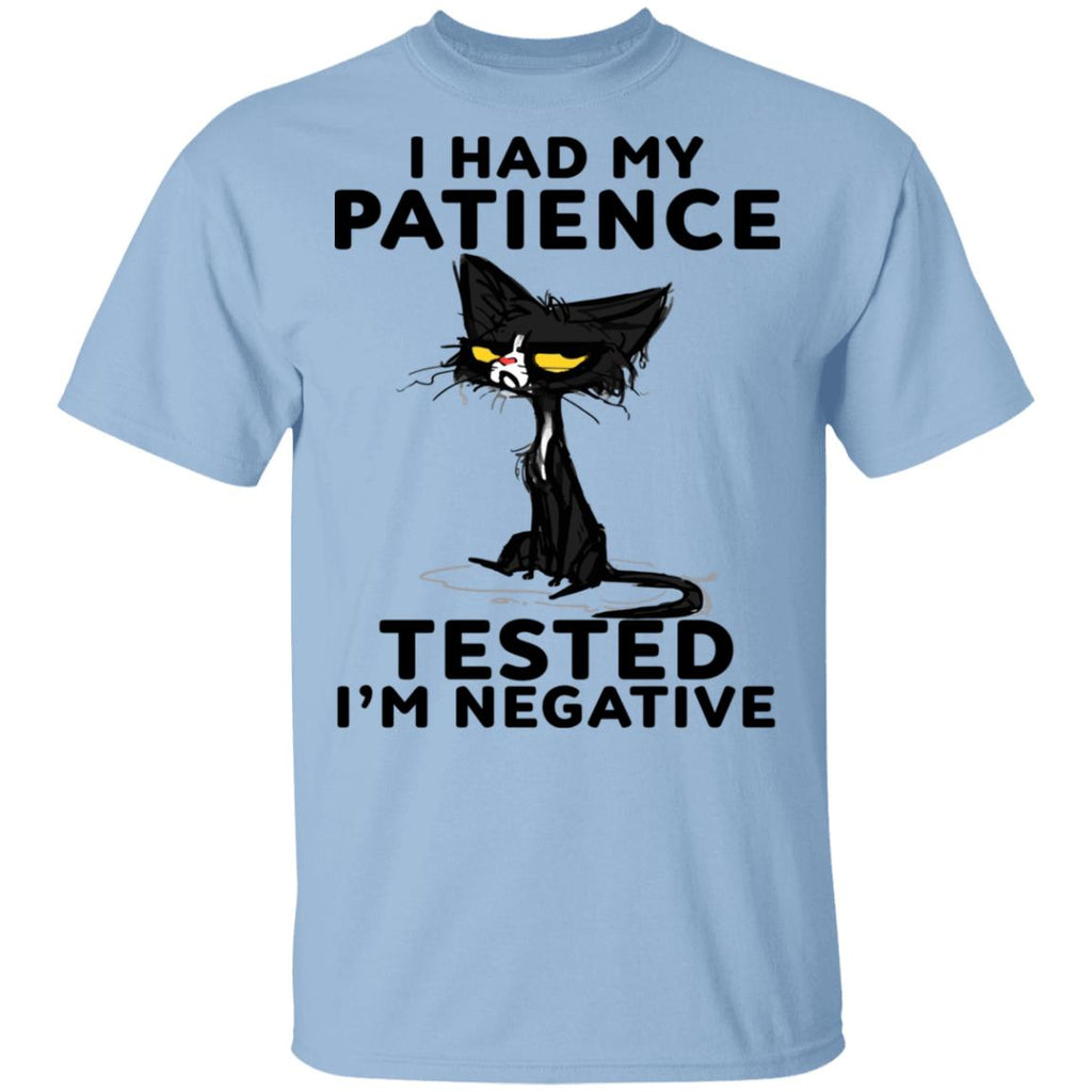Black Cat I Had My Patience Tested I'm Negative shirts