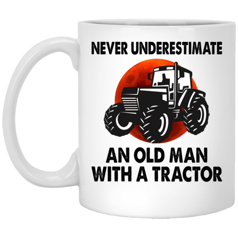 Never Underestimate An Old Man With A Tractor Mug