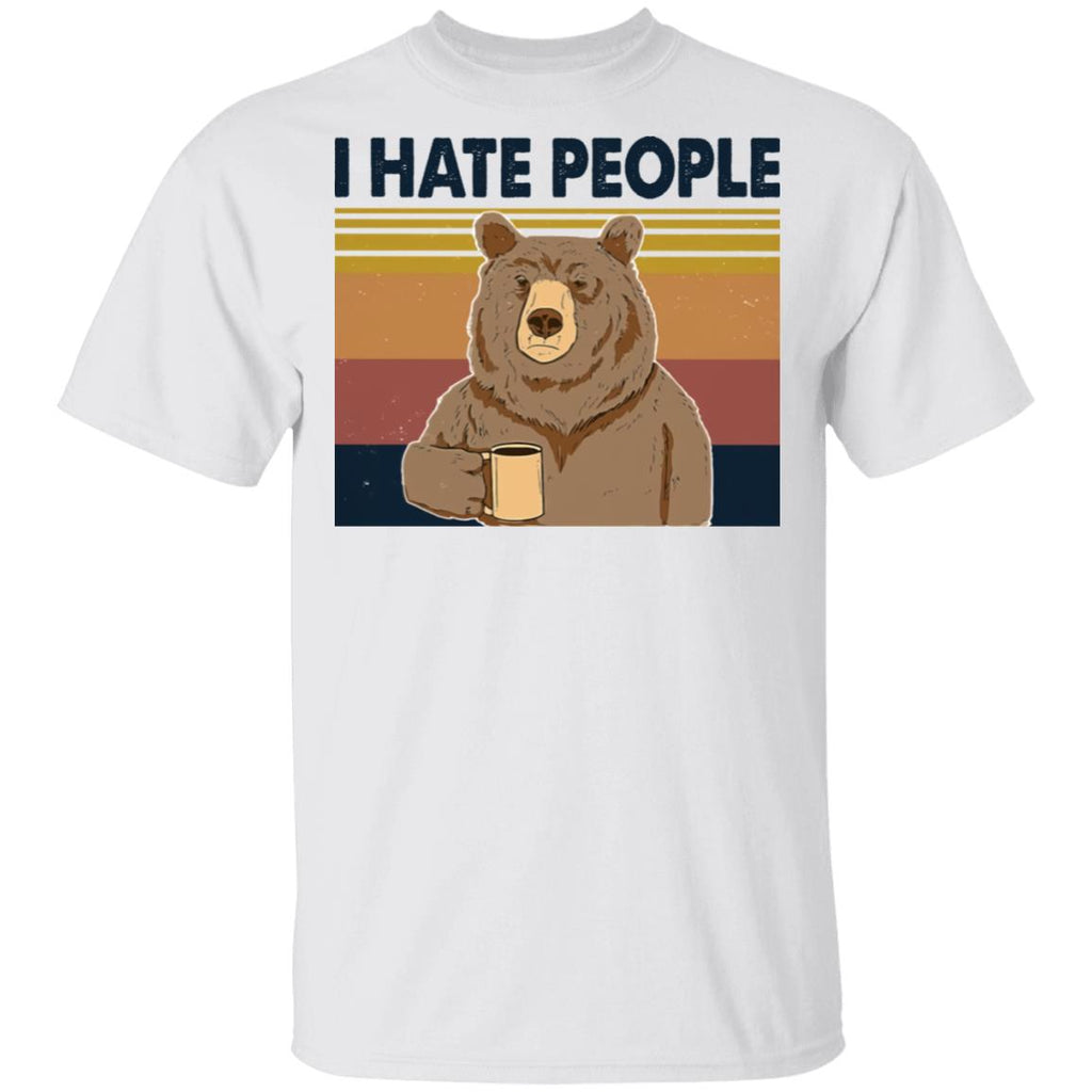 I Hate People Bear Funny shirts Camping