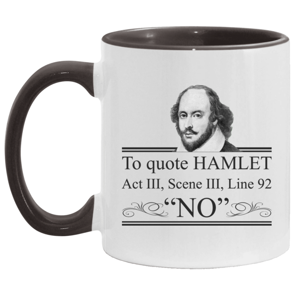 To Quote Hamlet Act 3 Scene 3 Line 92 No Mug