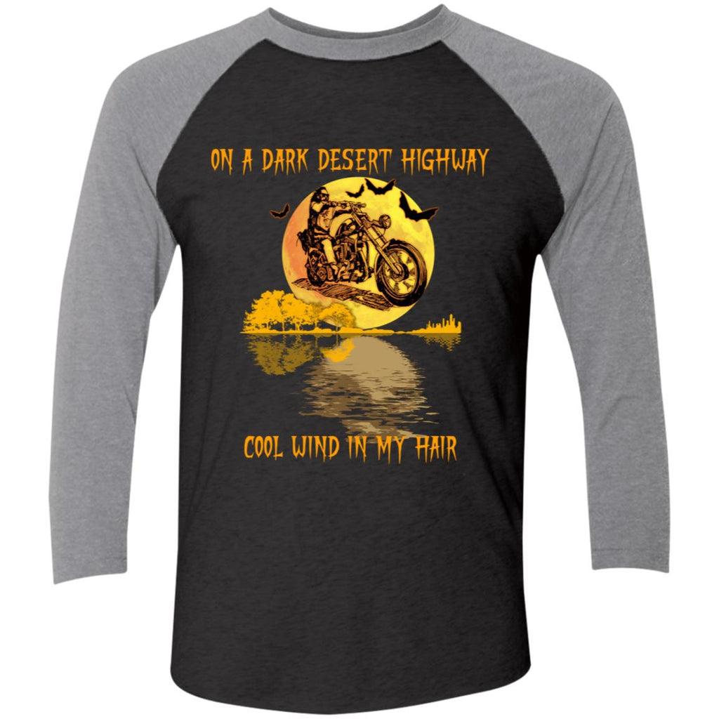 Funny Bike On A Dark Desert Highway Cool Wind In My Hair shirts