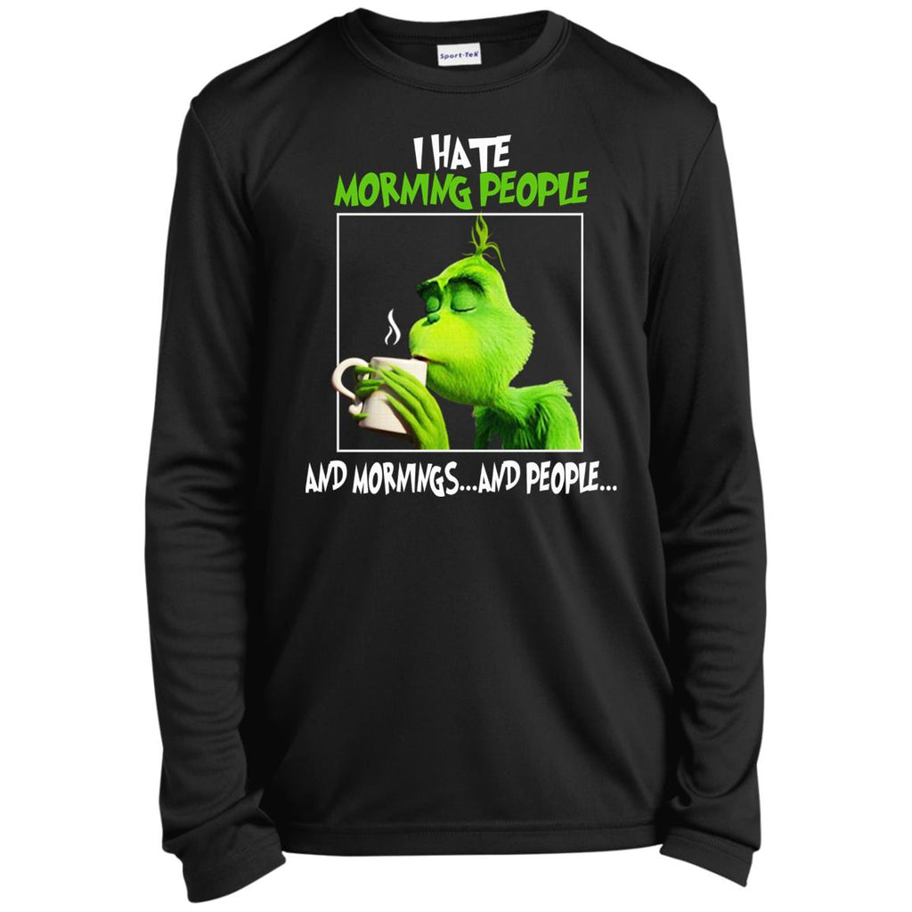The Grinch I Hate Morning People And Mornings And People Christmas shirts