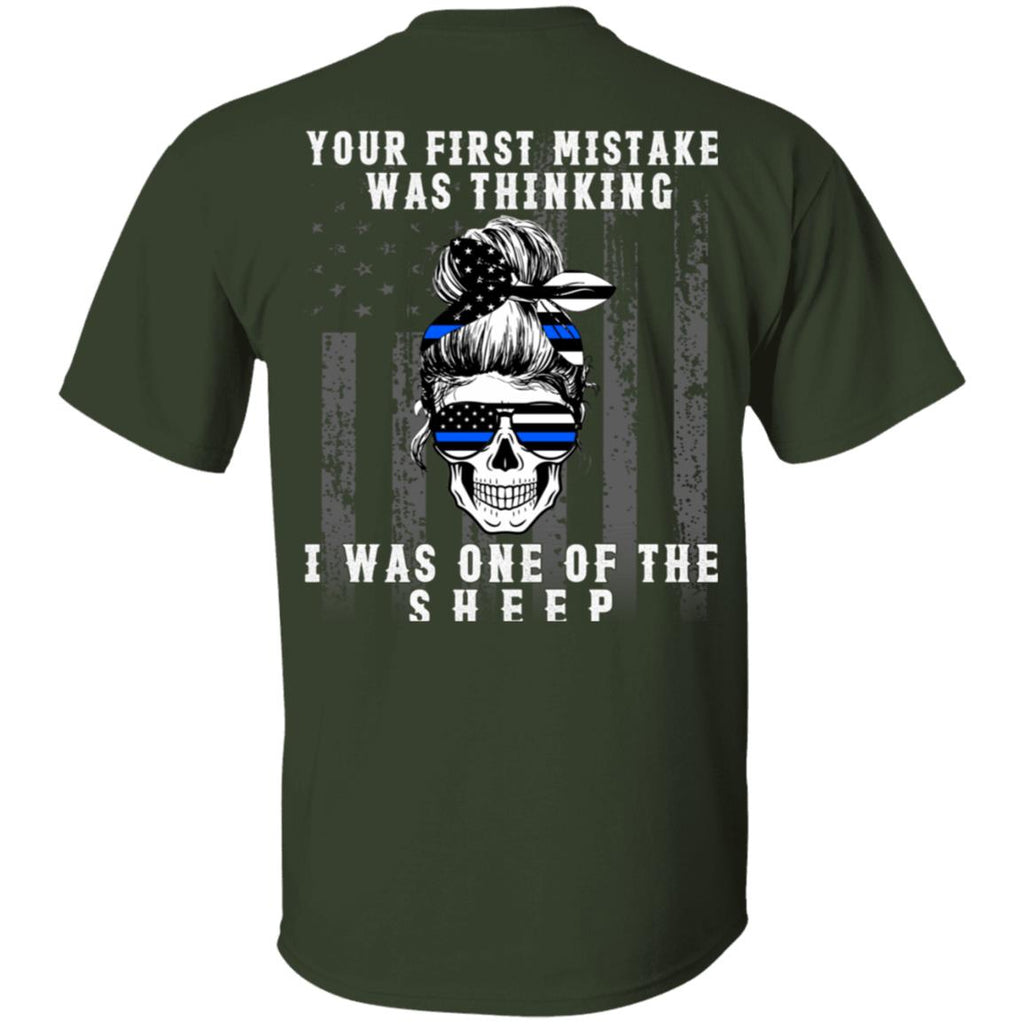 Your First Mistake Was Thinking I Was One Of The Sheep Skull shirt