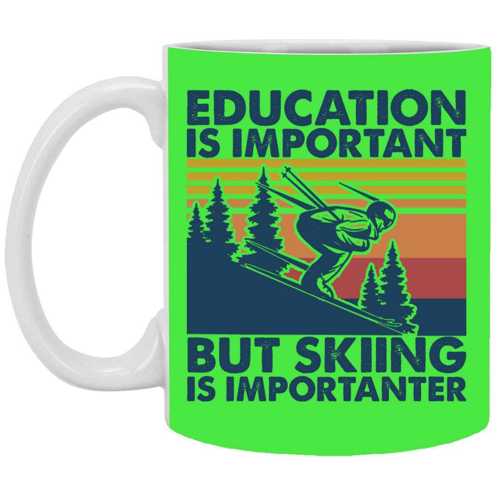 Education Is Important But Skiing Is Importanter Mug