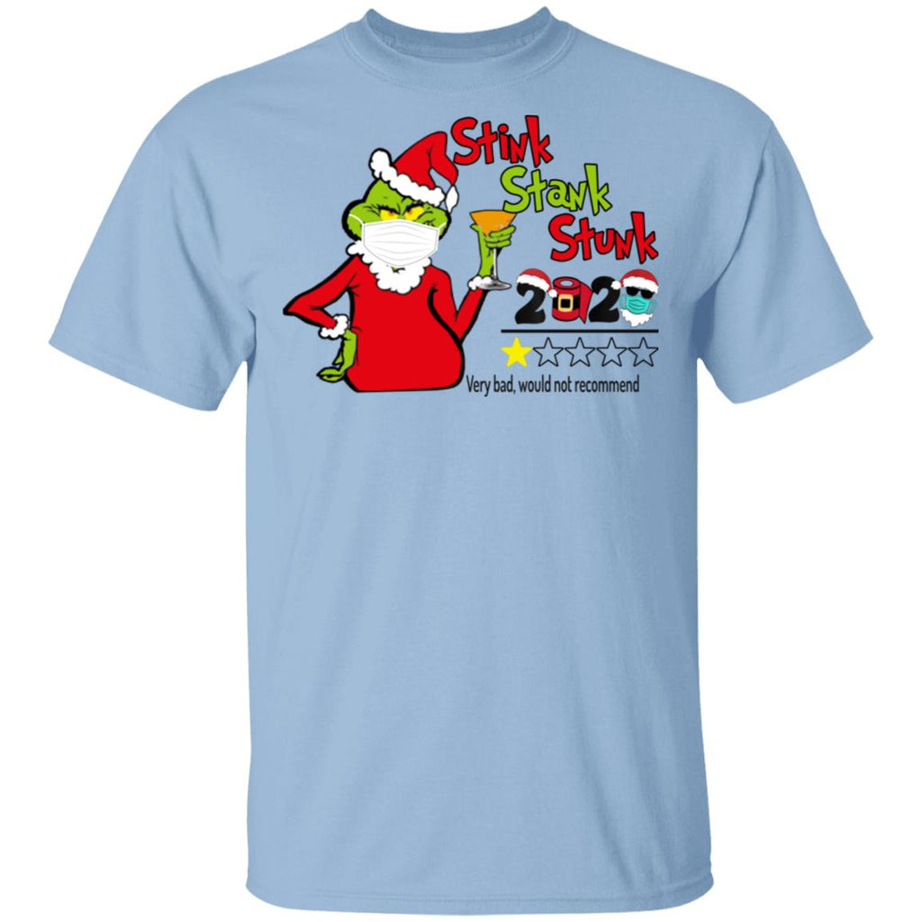 Funny Grinch Stink Stank Stunk 2020 Very Bad Would Not Recommend Christmas 2020 Quarantine shirts