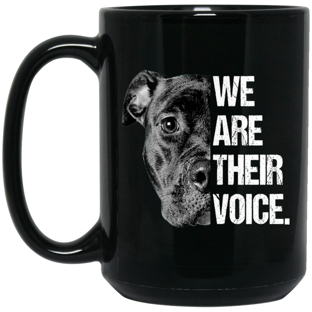 We Are Their Voice Pitbull Funny Dog Lover Mug