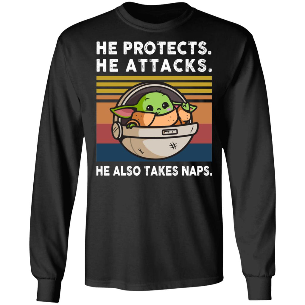 He Protects He Attacks He Also Takes Naps Funny Baby Yoda shirts
