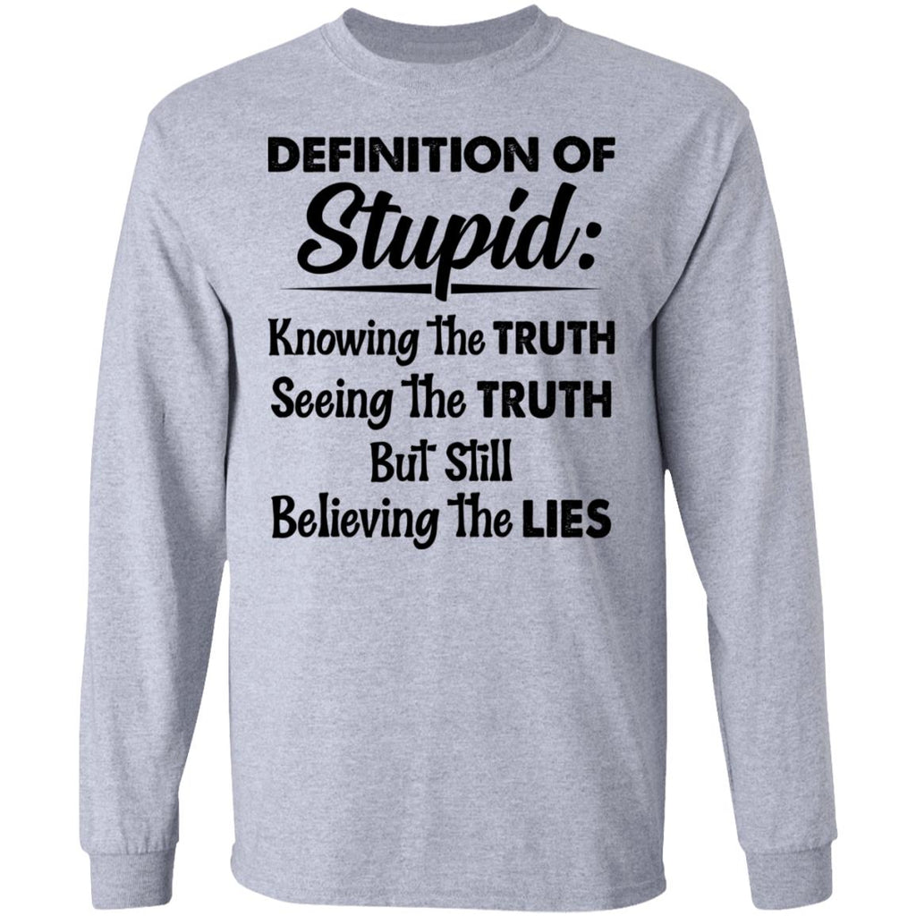 Definition of Stupid shirts