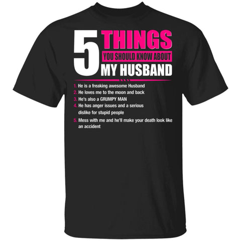 5 Things You Should Know About My Husband shirts