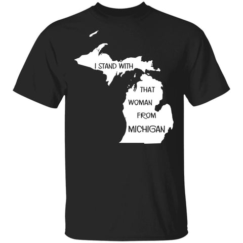 I Stand With That Woman From Michigan shirts