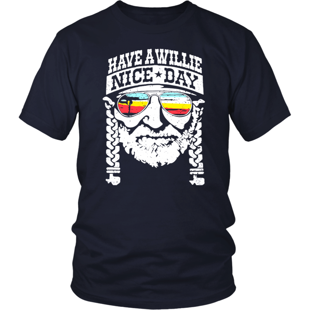 Have A Willie Nice Day Vintage Country Music shirt Summer Style