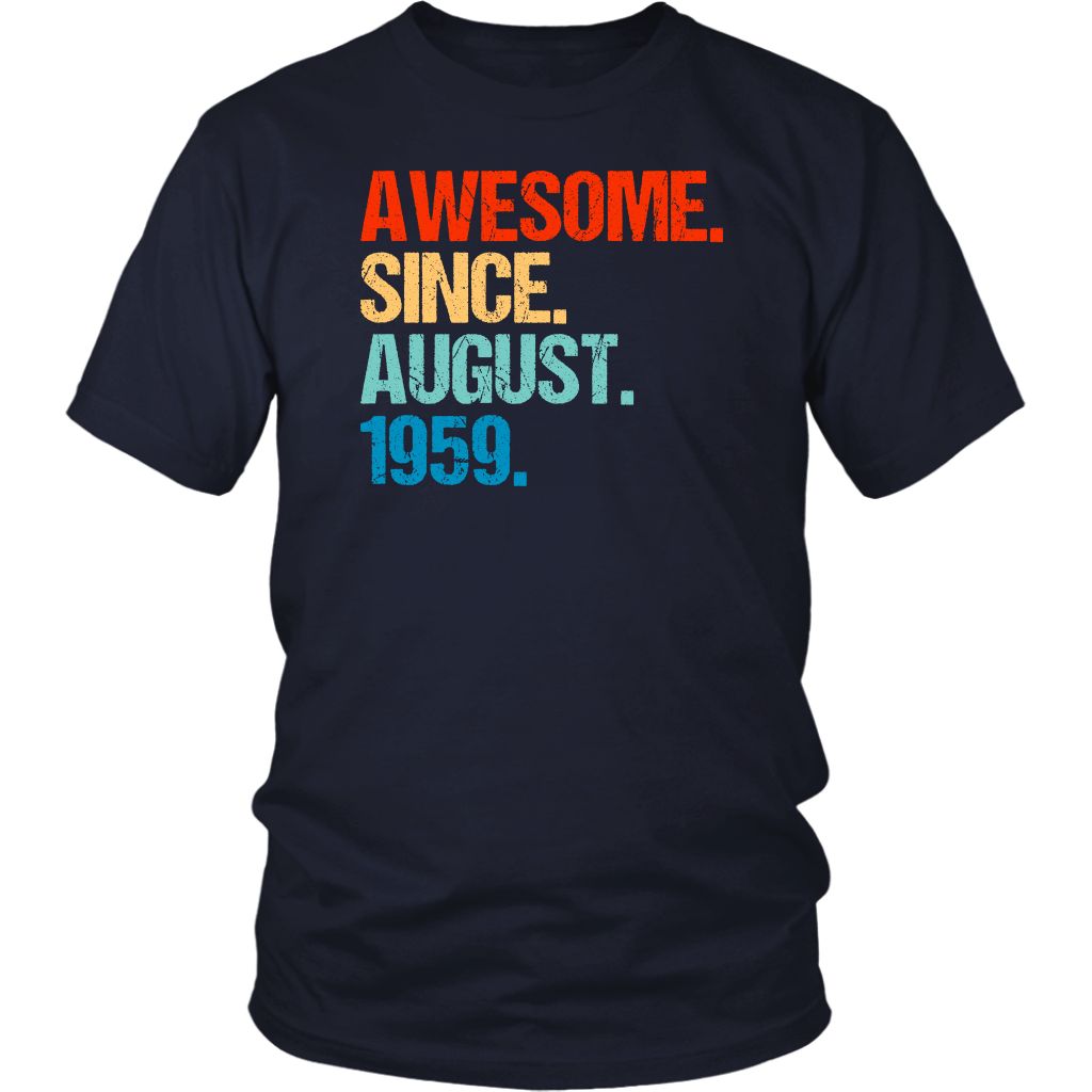 Awesome Since August 1959 60th Birthday Gift 60 Years Old Shirt