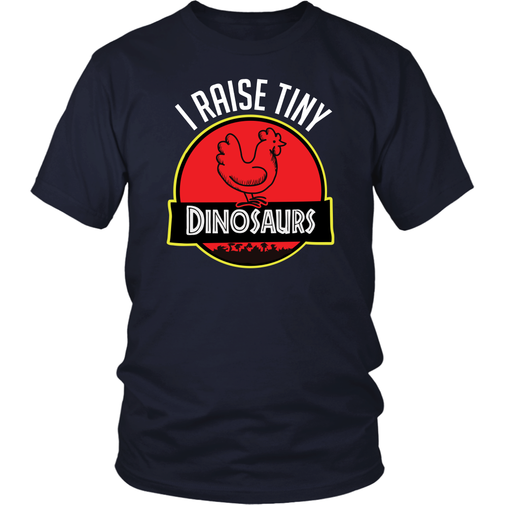 I Raise Tiny Dinosaurs Chicken T Shirts Funny