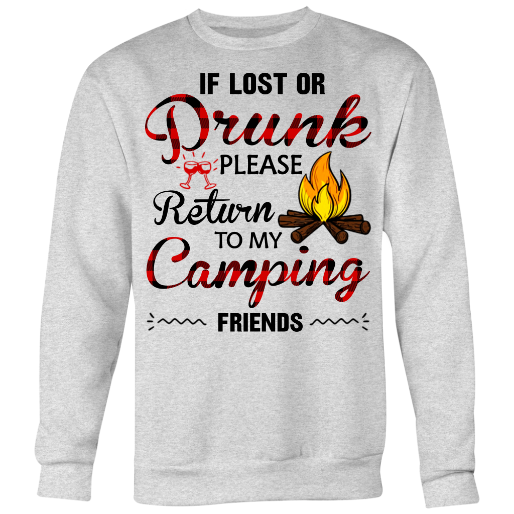 If You Lost or Drunk Please Return to My Camping Friends shirt