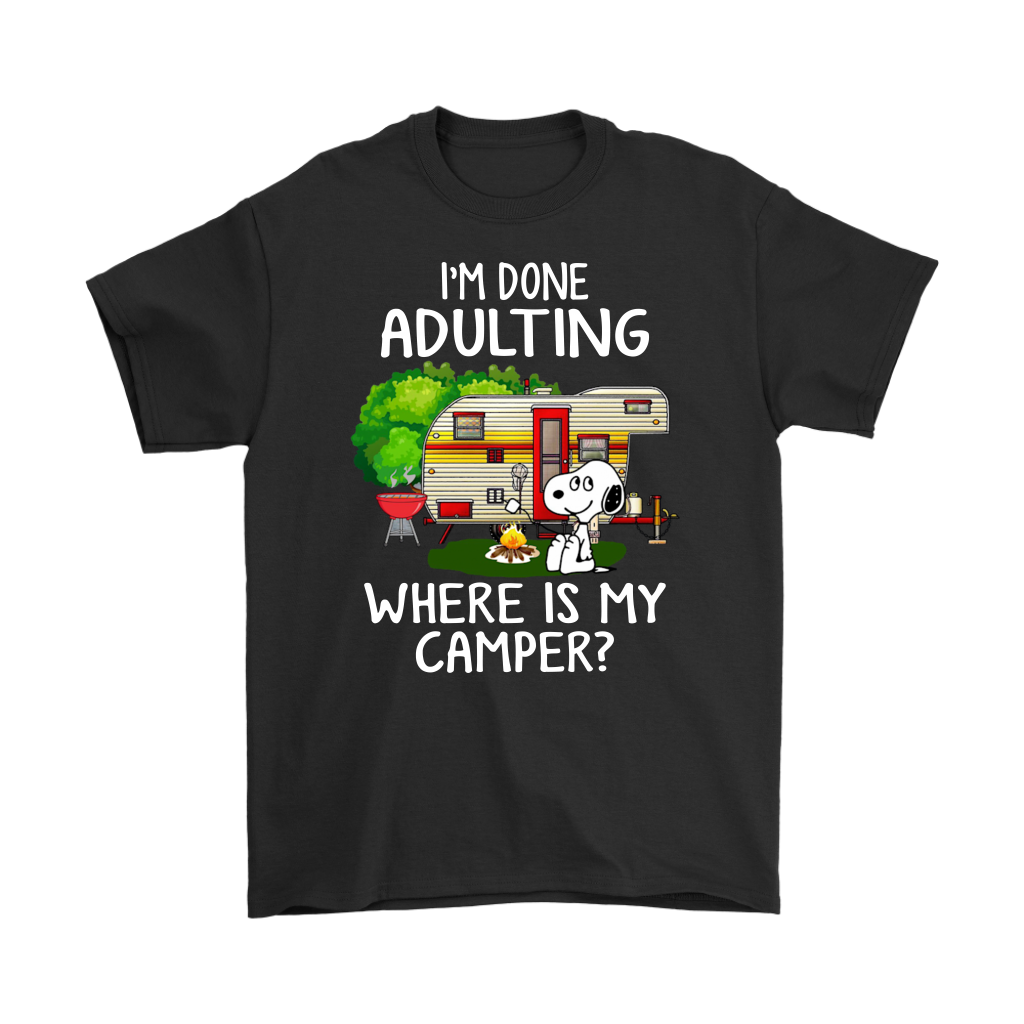 Funny Camping Snoopy I'm done adulting where is my camper shirt