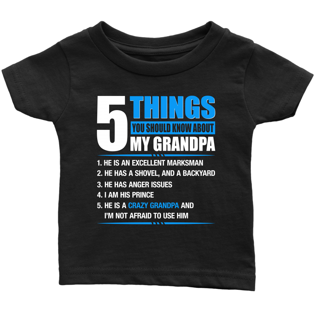 5 Things You Should Know About My Crazy Grandpa shirt
