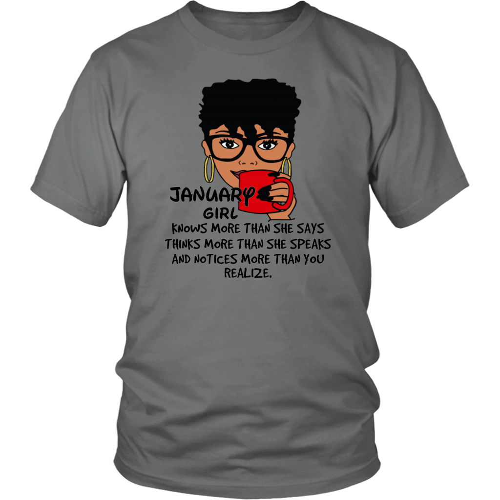 January Girl Knows More Than She Says T Shirt