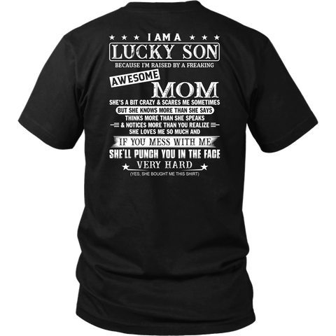 I Am A Lucky Son I'm Raised By A Freaking Awesome Mom Shirt Back Side